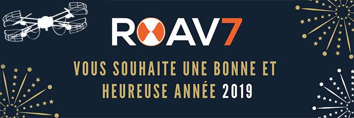 L'équipe de ROAV7 vous présente ses meilleurs voeux pour 2019 !