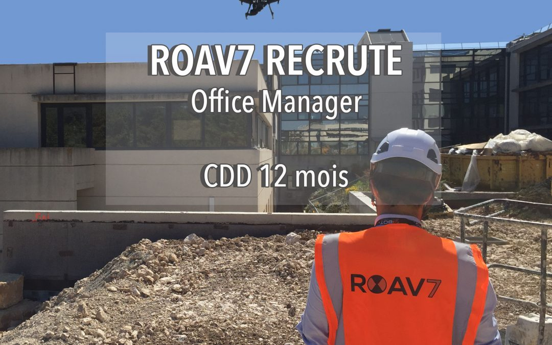 ROAV7 recrute un Office Manager (H/F) – CDD 12 mois