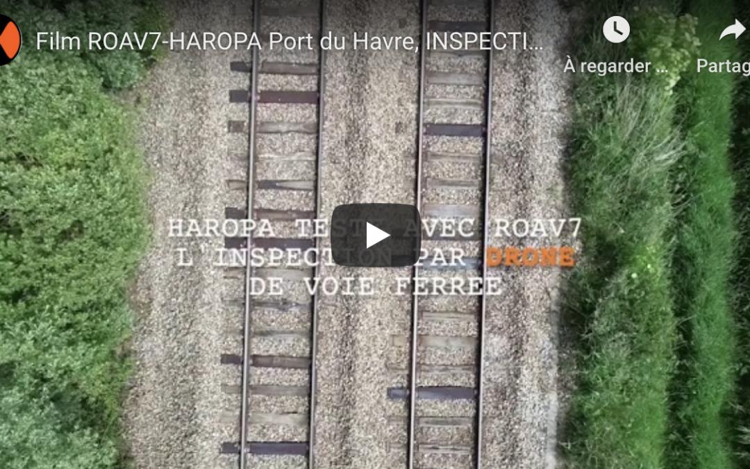 ROAV7 et HAROPA-Port du Havre inspectent les voies ferrées du port par drone